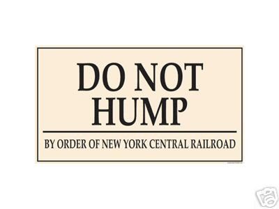 DO NOT HUMP PORCELAIN COAT SIGN