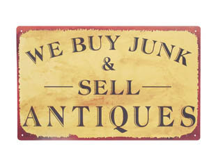 WE BUY JUNK & SELL ANTIQUES METAL TIN SIGN