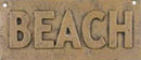 ONE TAN VINTAGE STYLE CAST IRON TAN BEACH SIGN PLAQUE B