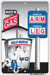 ARM & LEG LAST CHANCE GAS RETRO SIGN METAL ADV SIGNS A