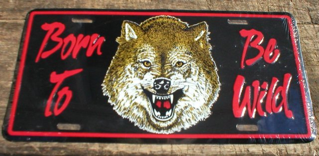 BORN TO BE WILD LICENSE PLATE SIGN METAL ADV SIGNS W