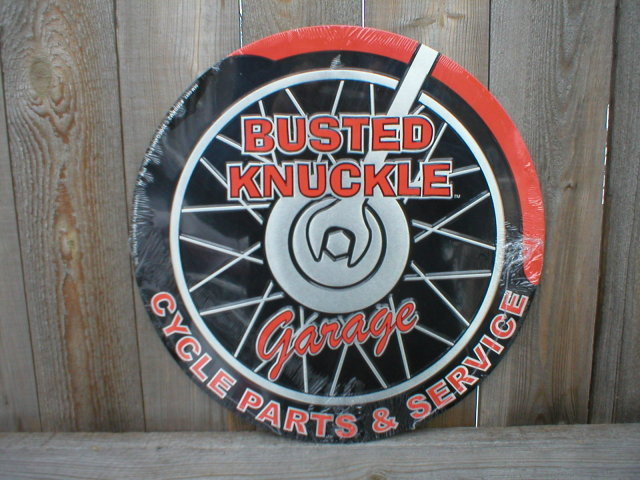 BUSTED KNUCKLE GARAGE TIN SIGN METAL ADV AD SIGNS B