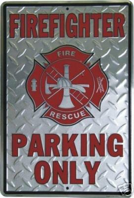FIREFIGHTER PARKING ONLY TIN SIGN METAL FIREMAN SIGNS D