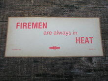 FIREMAN ARE ALWAYS IN HEAT PRINT SIGN FIREFIGHTER SIGNS