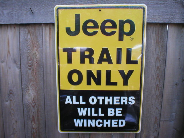 JEEP TRAIL ONLY RETRO METAL SIGN