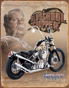 OLD SCHOOL CHOPPER TIN METAL SIGN