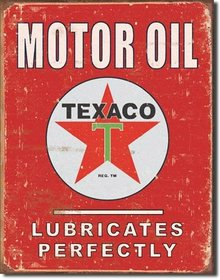 TEXACO LUBRICATES PERFECTLY METAL SIGN
