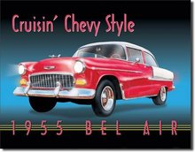 CRUSIN CHEVY STYLE TIN METAL SIGN