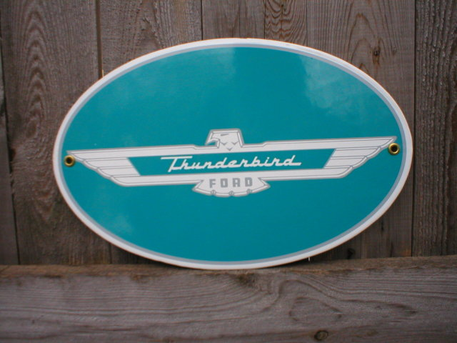 THUNDERBIRD PORCELAIN OVERLAY SIGN METAL CAR AUTO SIGNS T