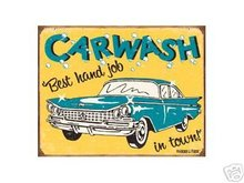 CAR WASH BEST HAND JOB IN TOWN TIN METAL SIGN