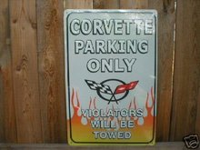 CHEVROLET CORVETTE PARKING ONLY TIN METAL SIGN