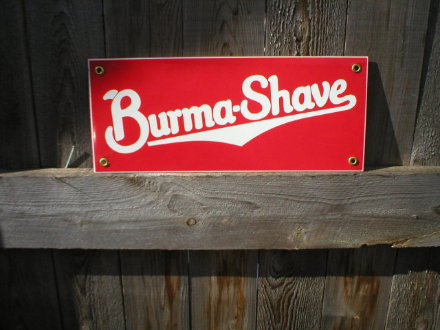 BURMA SHAVE PORCELAIN-COATED SIGN