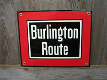 BURLINGTON ROUTE PORCELAIN-COATED RAILROAD SIGN C