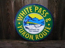 WHITE PASS & YUKON ROUTE PORCELAIN-COATED RAILROAD SIGN A