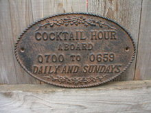 CAST IRON COCKTAIL HOUR ABOARD SIGN METAL SIGNS W