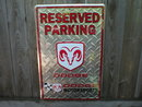 RESERVED PARKING DODGE MOTORSPORTS SIGN
