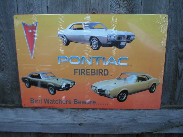 PONTIAC FIREBIRD TIN SIGN METAL AUTOMOBILE ADV SIGNS P