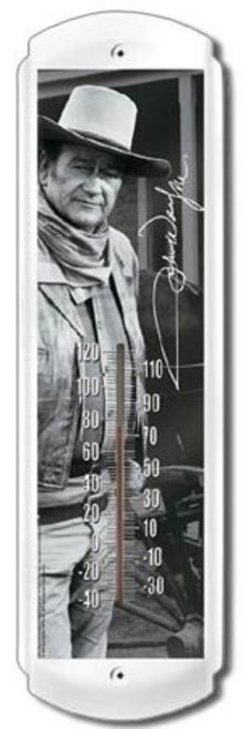 JOHN WAYNE THERMOMETER METAL ADV SIGNS J
