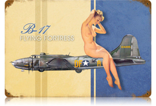 B-17 FLYING FORTRESS NUDE HEAVY METAL SIGN
