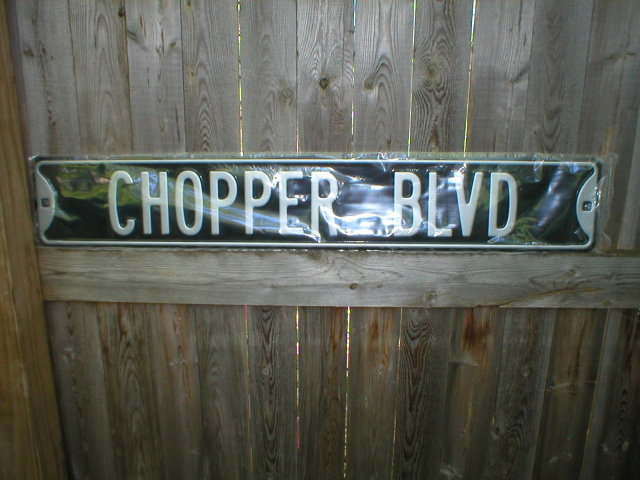 CHOPPER BLVD STREET SIGN HEAVY 18 GAUGE STEEL R
