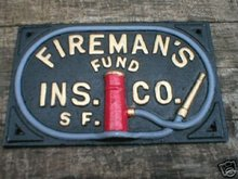 Fireman's Fund Insurance Company Cast Iron Sign