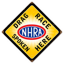 DRAG RACE SPOKEN HERE HEAVY METAL SIGN