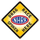 DRAG RACE SPOKEN HERE HEAVY METAL SIGN