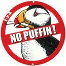 NO PUFFIN PORCELAIN COATED SIGN