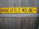 MINNEAPOLIS MOLINE RD HEAVY STEEL STREET SIGN
