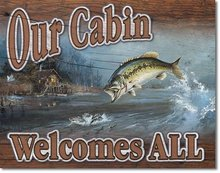 OUR CABIN WELCOMES ALL TIN SIGN