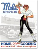 MEL'S DRIVE-IN HOME COOKING TIN SIGN