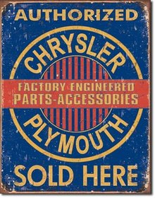 CHRYSLER PLYMOUTH SOLD HERE TIN SIGN
