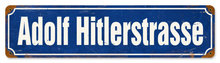 ADOLF HITLERSTRASSE HEAVY METAL SIGN