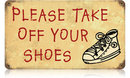 PLEASE TAKE OFF YOUR SHOES HEAVY METAL SIGN