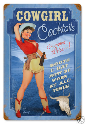 COWGIRL COCKTAILS PINUP GIRL  HEAVY METAL SIGN