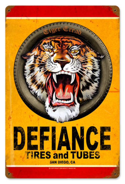 DEFIANCE TIRES AND TUBES TIN SIGN 24 GAUGE