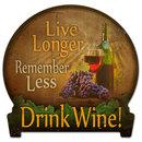 Live Longer DRINK WINE bar/ pub unique metal sign