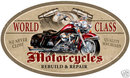WORLD  CLASS MOTORCYCLES OVAL METAL SIGN