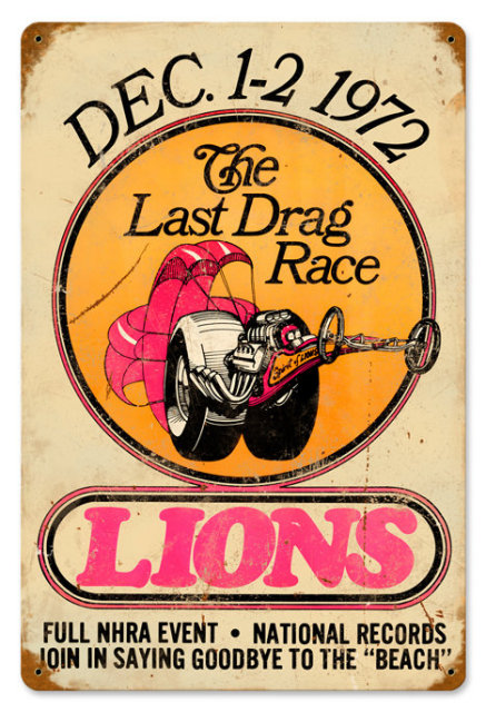 Lions Last Drag Race HEAVY METAL SIGN