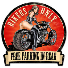 Bikers Only Free Parking in Rear MOTORCYCLE SIGN