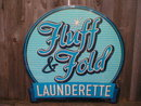 FLUFF FOLD LAUNDERETTE Heavy Metal Sign
