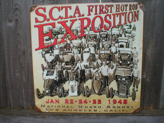 S.C.T.A. FIRST HOT ROD EXPOSITION Heavy Metal Sign