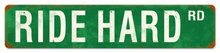 RIDE HARD RD HEAVY METAL SIGN GREEN WHITE