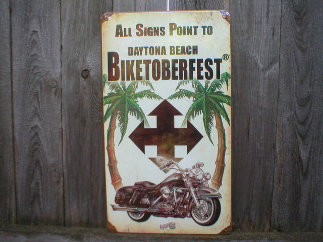 ALL SIGNS POINT TO BIKETOBERFEST HEAVY METAL SIGN