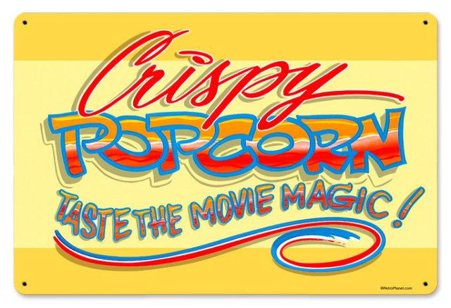 Crispy Popcorn movie magic HEAVY METAL SIGN