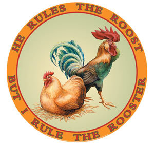 He Rules the Roost rooster METAL SIGN