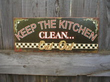 Keep Kitchen Clean Eat Out HEAVY METAL SIGN