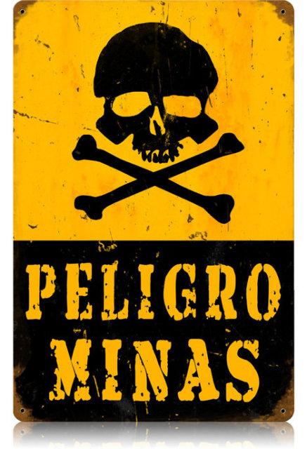 Peligo Minas Heavy Metal Danger Mines Sign