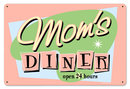 Moms Diner Heavy Metal Sign