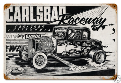 Carlsbad Raceway heavy metal sign